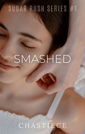 Smashed by chastiece