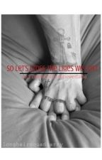 So let's cross the lines we lost (ao3 thecoloursneverfade) by larryficsonao3