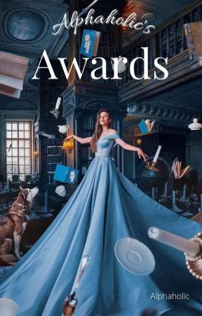 Alphaholic's Awards by TheAlphaholic