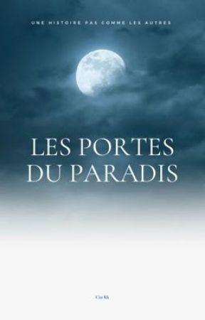 Les Portes du Paradis by _CinRk_