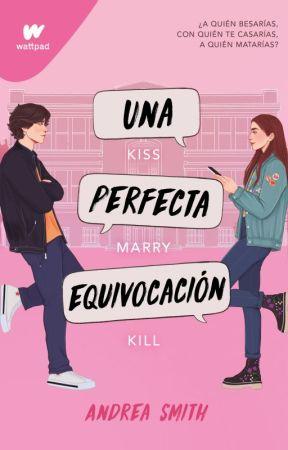 Una Perfecta Equivocación © by AndreaSmithh