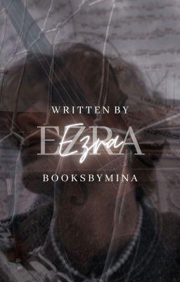 Ezra | ongoing