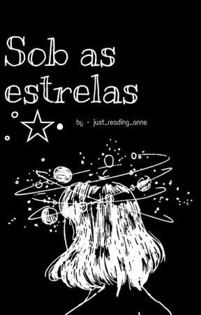 Sob as estrelas .°☆• by traveling_to_saturn