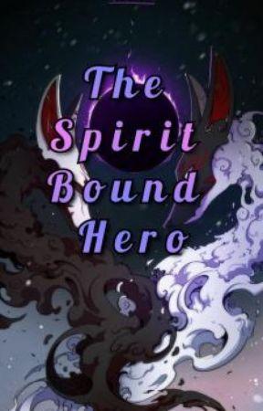 The Spirit Bound Hero (My Hero Academia x Male Reader) by JayGoneRogue