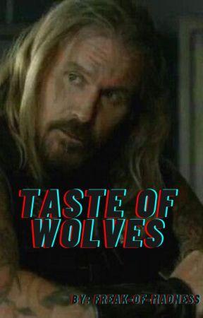 Taste of Wolves by Freak-of-Madness