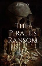 The Pirate's Ransom by LeeraIvy