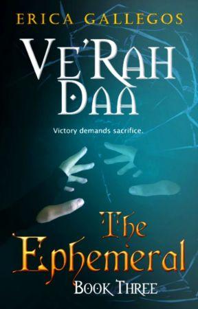 Ve'Rah Daa (The Ephemeral: Book 3) by gtgrandom