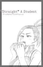 """𝐒𝐭𝐫𝐚𝐢𝐠𝐡𝐭"" 𝐀 𝐒𝐭𝐮𝐝𝐞𝐧𝐭. Yaoyorozu x Fem!Reader by ThatWitchGirlFriend"
