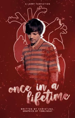 Once in a Lifetime [Larry Stylinson] by christjna_