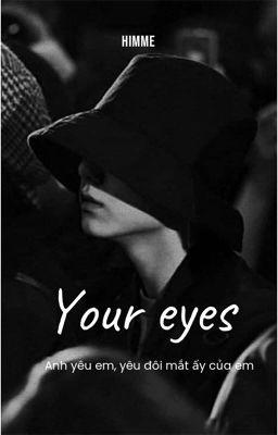 Đọc truyện  JK  Your eyes
