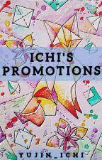 Ichi Promotions by Yujin_ichi