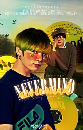 Nevermind [Taekook] by sugahowls