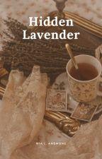 Hidden Lavender by MiaLSinclair