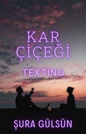Kar Çiçeği ~ Texting ~ by umursamaz_panda21
