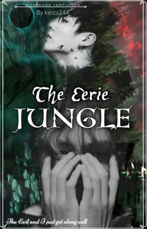 The eerie Jungle  by Kinza244