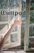 Príbeh pre Wattpad od DianaBacova
