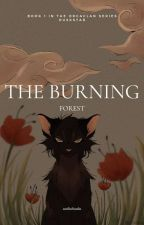 the burning forest. by sunlitcloudss