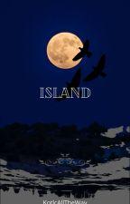 Island by FangirlCapitalized