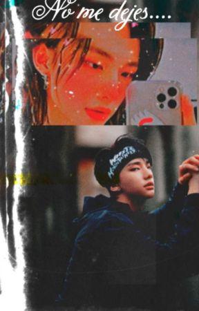 𝑵𝒐 𝒎𝒆 𝒅𝒆𝒋𝒆𝒔.... by Little-HyunJin