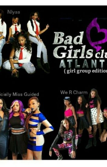 Bad Girls Club : Girl Group Edition