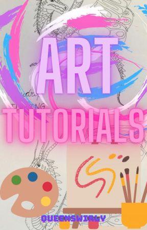 Art Tutorials by QueenSwirly