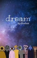 dream by sydbates