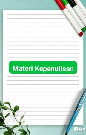 Materi Kepenulisan by ReaderYouuuuu