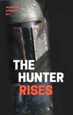 The Hunter Rises by AGreenwood1