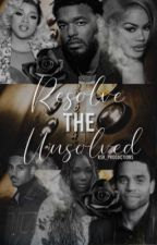Resolve the Unsolved by ksk_productions
