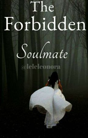 The Forbidden Soulmate by leleleonora