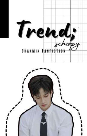 Trend; Mental Illness [Chanmin] by Schorpy