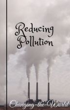 Reducing pollution by Changing-the-World