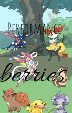 Performance berries by skybluewrites