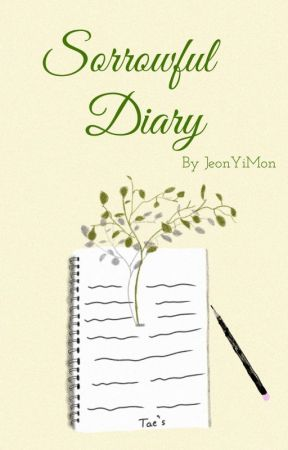 Sorrowful Diary [ Completed ] by JeonYiMon