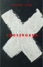 Cross Roads by raising_star