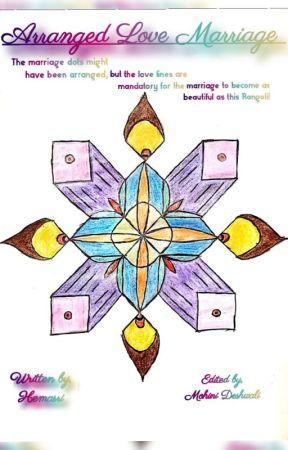 Arranged Love Marriage by hemasri27