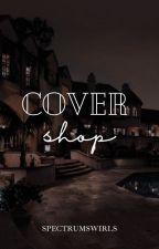 Cover shop | open by spectrumswirls