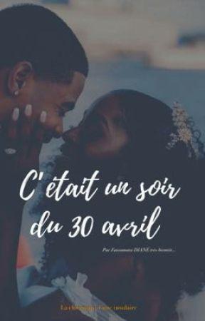 C'ÉTAIT UN SOIR DU 30 AVRIL by linsulaire224