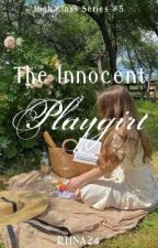 The Innocent Playgirl by RHNA24