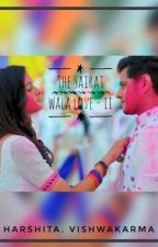 The Sairat Wala Love II by HarshitaVishwakarma2
