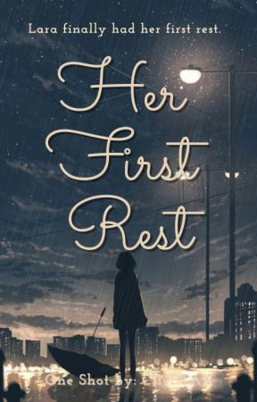 Her First Rest   ONE SHOT by CINETAX