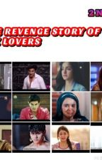 The revenge story of six lovers  by 112313parnika