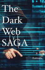 THE DARK WEB SAGA द्वारा Aamans11