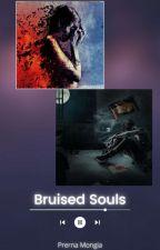 Bruised Souls  by Prernnnaaahhhhhh