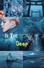 In The Deep | PJM FF | by maknaelinesgurl