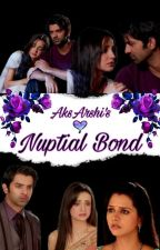 💕Nuptial Bond💕《 Arshi TS》《 Completed 》 by AksArshi