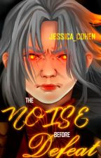 The Noise Before Defeat by Jessica_Cohen