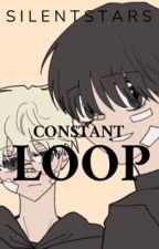 Constant Loop by 0_SilentStars_0