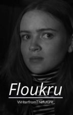 Floukru by WriterfromThefuture_