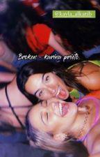 Broken - Karina prieto  by karinaprietotho
